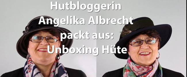 Hutbloggerin packt aus: Unboxing der Hüte